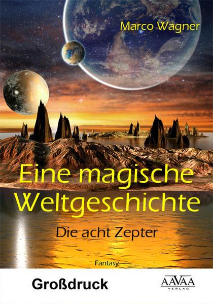 Eine magische Weltgeschichte - Großdruck - Coverbild