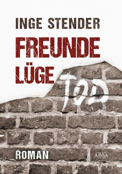 Freunde Lüge Tod - Großdruck - Coverbild