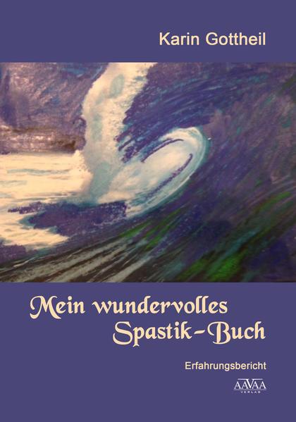 Mein wundervolles Spastik-Buch - Großdruck - Coverbild