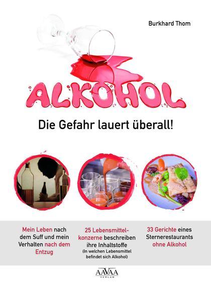 Alkohol - Die Gefahr lauert überall! - Coverbild