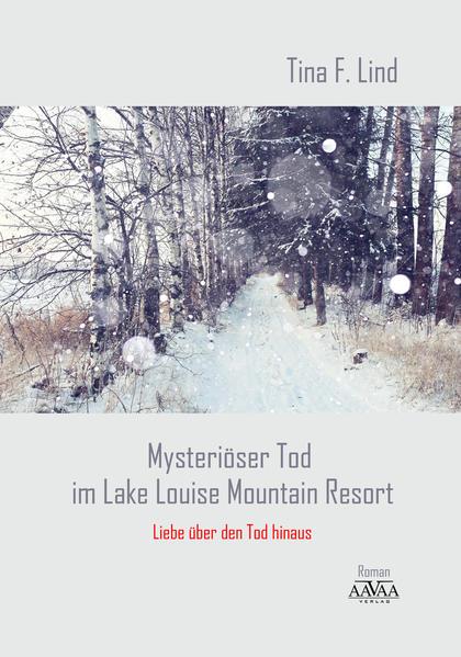 Mysteriöser Tod im Lake Louise Mountain Resort - Großdruck - Coverbild