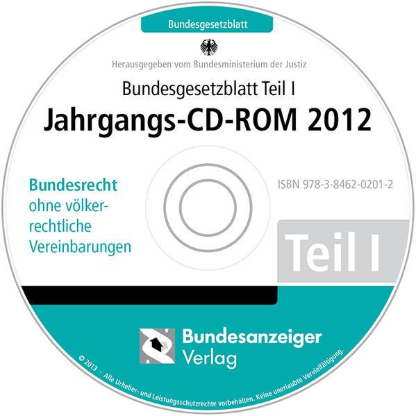 Bundesgesetzblatt Teil I Jahrgangs-CD-ROM 2012 - Coverbild