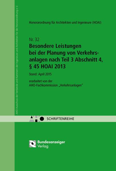 Besondere Leistungen bei der Planung von Verkehrsanlagen nach Teil 3 Abschnitt 4, § 45 HOAI 2013 - Coverbild