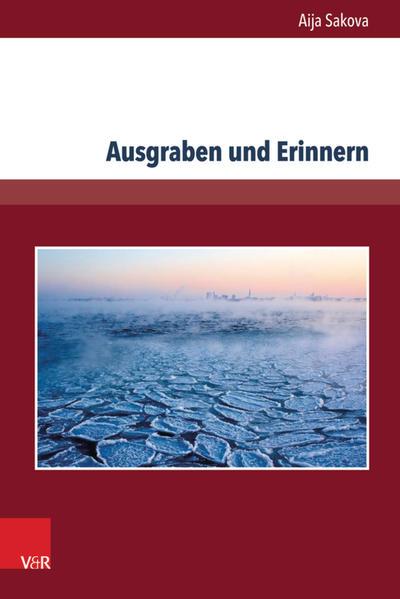Ausgraben und Erinnern - Coverbild