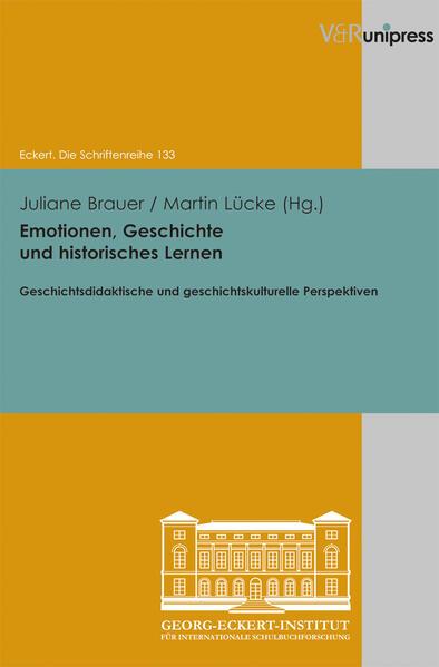 Emotionen, Geschichte und historisches Lernen Jetzt PDF Herunterladen