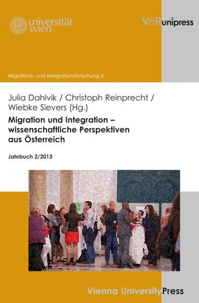 Migration und Integration – wissenschaftliche Perspektiven aus Österreich - Coverbild