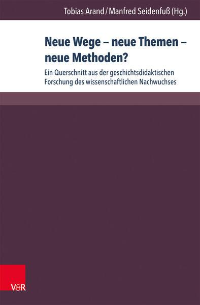 Neue Wege – neue Themen – neue Methoden?  - Coverbild