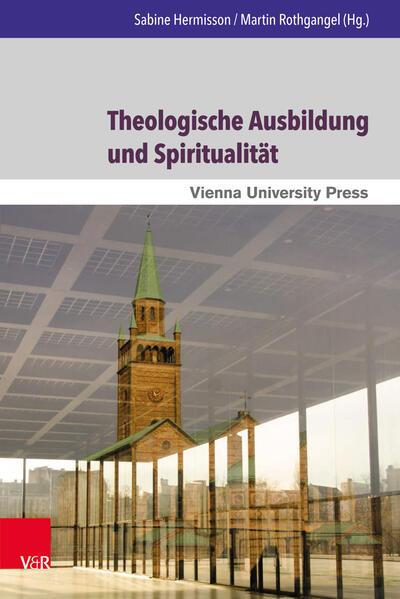 Theologische Ausbildung und Spiritualität - Coverbild