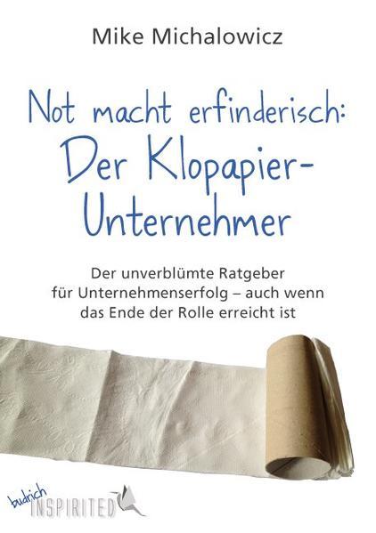 Not macht erfinderisch: Der Klopapier-Unternehmer - Coverbild