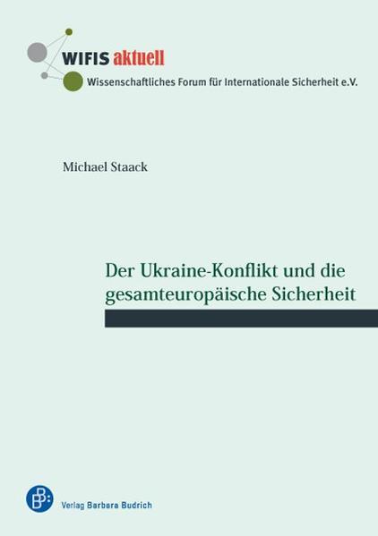 Der Ukraine-Konflikt und die gesamteuropäische Sicherheit - Coverbild