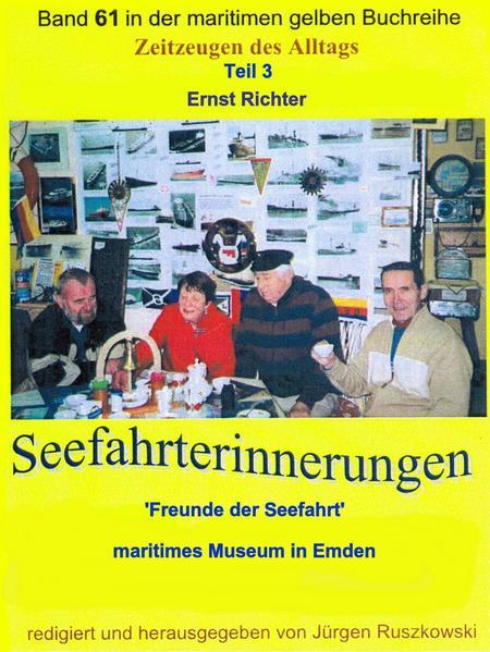 Seefahrterinnerungen – 'Freunde der Seefahrt' – maritimes Museum in Emden - Coverbild