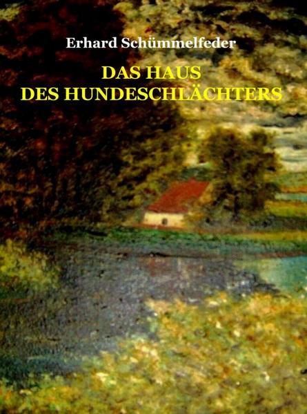 Das Haus des Hundeschlächters - Coverbild