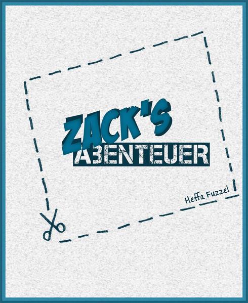 Zack's Abenteuer - Coverbild