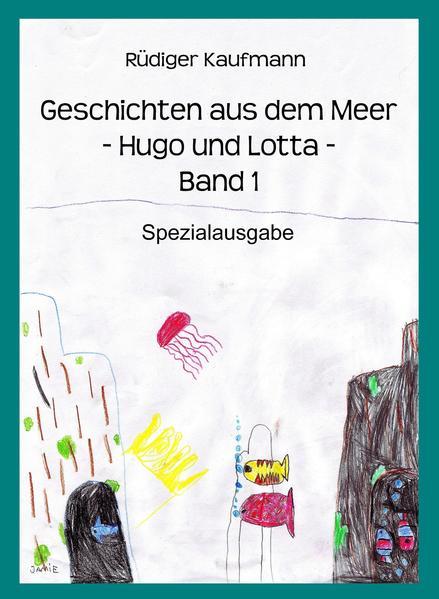 Geschichten aus dem Meer -Hugo und Lotta- - Coverbild
