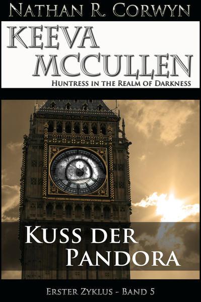 Keeva McCullen 5 - Kuss der Pandora - Coverbild