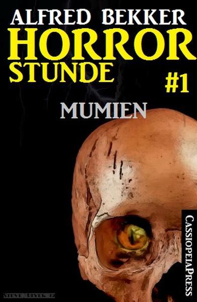 Horror-Stunde, Folge 1 - Mumien - Coverbild