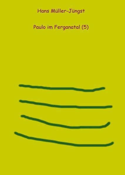 Paulo im Ferganatal (5) - Coverbild