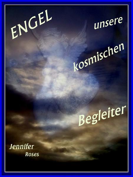 Engel, unsere kosmischen Begleiter - Coverbild