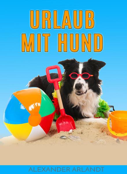 Urlaub mit Hund - Coverbild