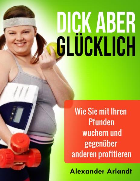 Dick aber glücklich - Coverbild