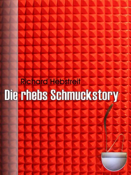 Die rhebs Schmuckstory - Coverbild