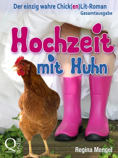 Hochzeit mit Huhn - Coverbild