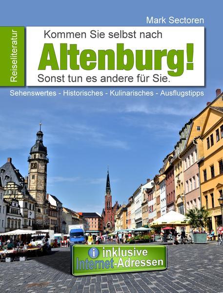 Kommen Sie selbst nach Altenburg! - Coverbild