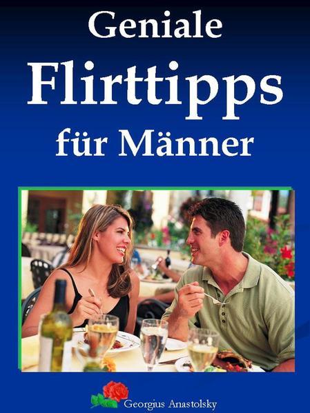 PDF Download Geniale Flirttipps für Männer