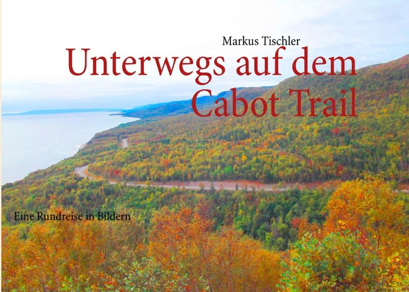 Unterwegs auf dem Cabot Trail - Coverbild