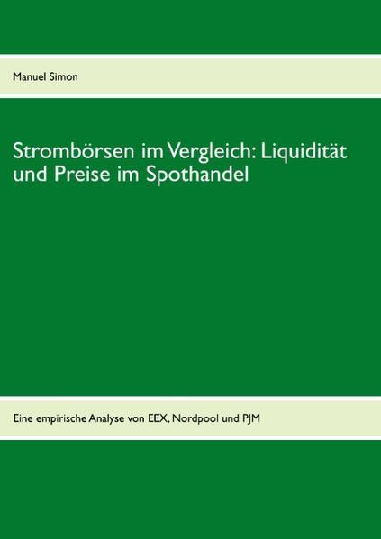 Strombörsen im Vergleich: Liquidität und Preise im Spothandel - Coverbild