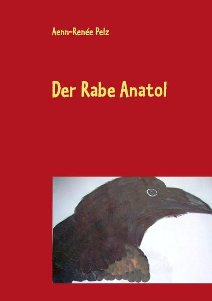 Der Rabe Anatol - Coverbild