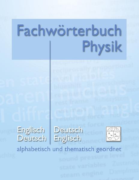 Fachwörterbuch Physik - alphabetisch und thematisch geordnet - Coverbild