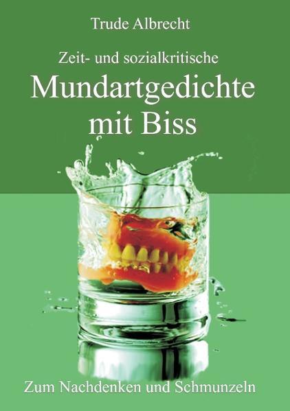 Zeit- und sozialkritische Mundartgedichte mit Biss - Coverbild