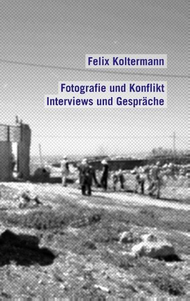 Fotografie und Konflikt - Coverbild