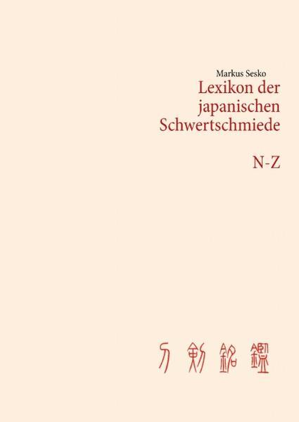 Lexikon der japanischen Schwertschmiede N-Z - Coverbild