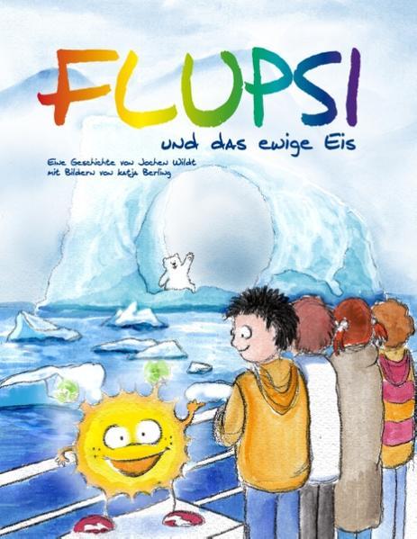 Flupsi und das ewige Eis Epub Free Herunterladen