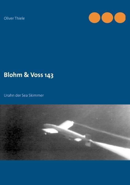 Blohm & Voss 143 - Coverbild