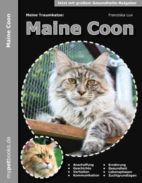 Meine Traumkatze: Maine Coon - Coverbild