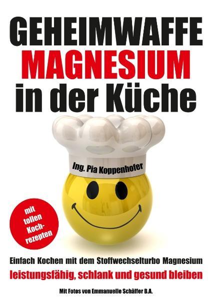 Geheimwaffe Magnesium in der Küche - Coverbild