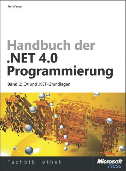 Handbuch der .NET 4.0-Programmierung. Band 1: C# 2010 und .NET-Grundlagen - Coverbild