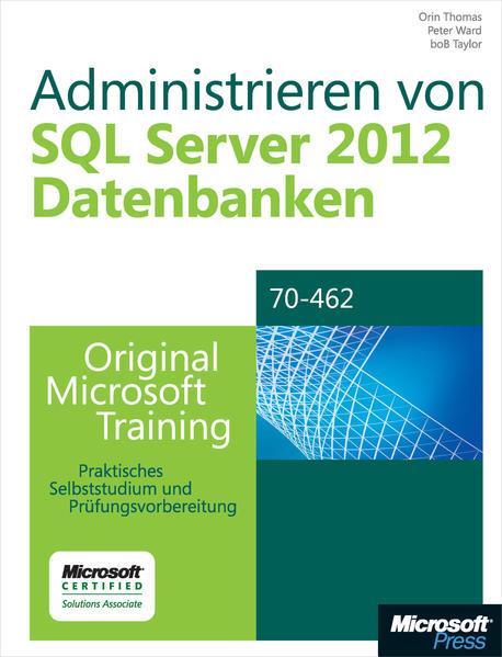 Administrieren von Microsoft SQL Server 2012-Datenbanken - Original Microsoft Training für Examen 70-462 - Coverbild