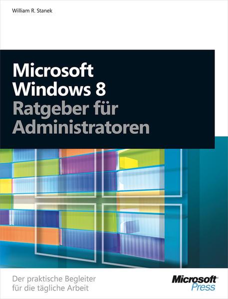 Microsoft Windows 8 - Ratgeber für Administratoren - Coverbild