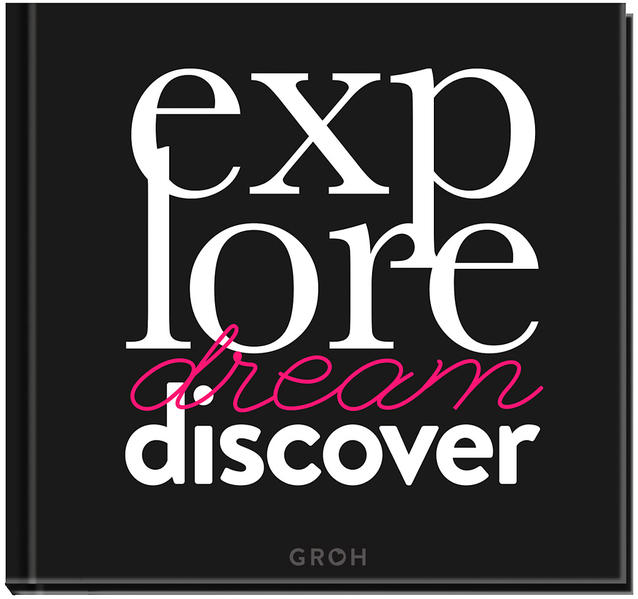 Explore. Dream. Discover. - Coverbild