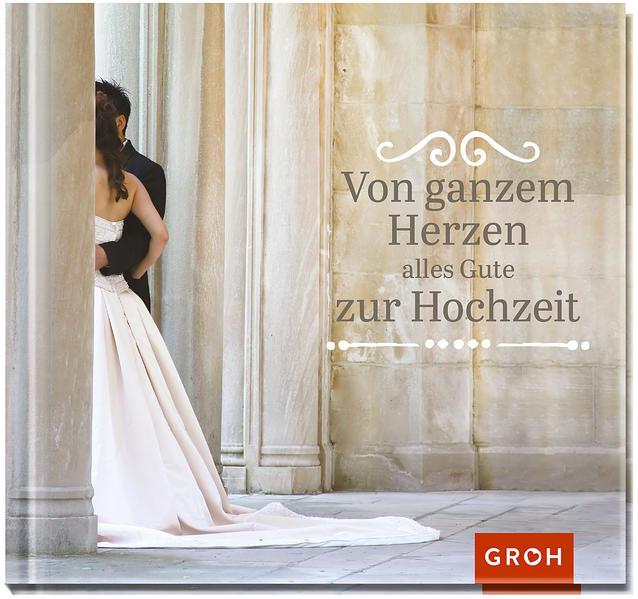 Von ganzem Herzen alles Gute zur Hochzeit Epub Ebooks Herunterladen