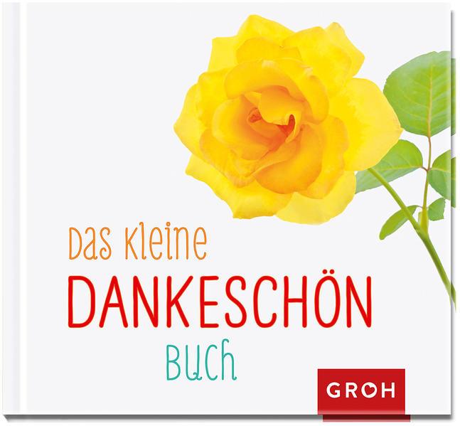 Herunterladen Das kleine Dankeschön-Buch Epub