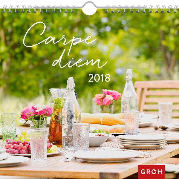 Carpe diem – genieße das Leben! 2018 - Coverbild