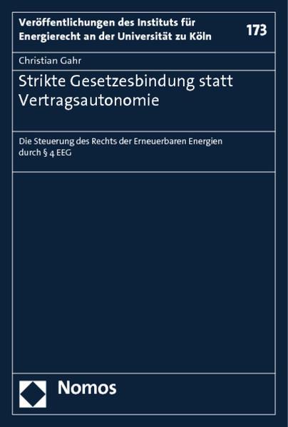 Strikte Gesetzesbindung statt Vertragsautonomie - Coverbild