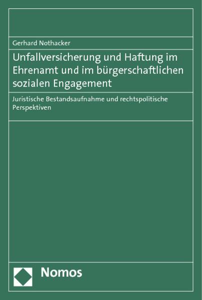 Unfallversicherung und Haftung im Ehrenamt und im bürgerschaftlichen sozialen Engagement - Coverbild