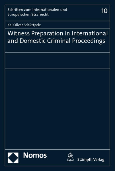 Witness Preparation in International and Domestic Criminal Proceedings - Coverbild