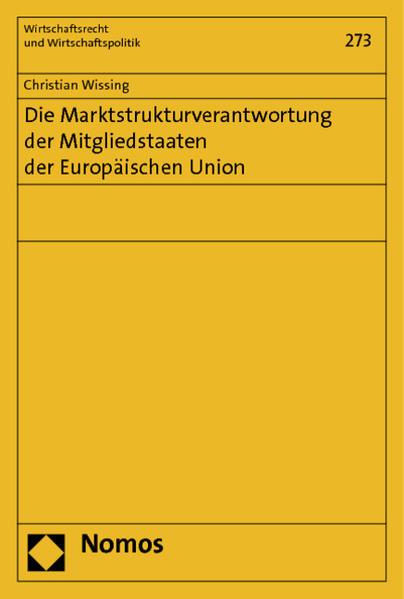 Die Marktstrukturverantwortung der Mitgliedstaaten der Europäischen Union - Coverbild